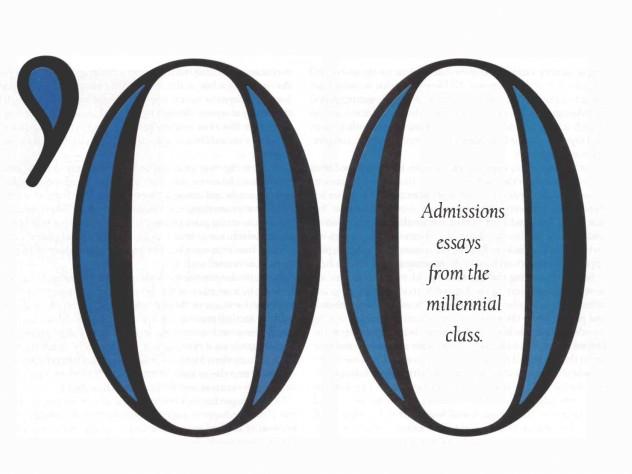The Millennial Class  Harvard Magazine Admissions Essays From The Millennial Class