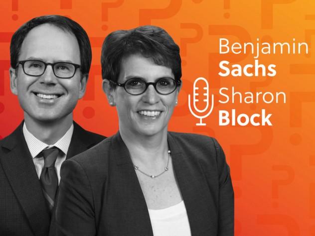 Benjamin Sachs and Sharon Block