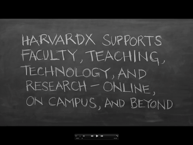 "From the HarvardX ""anthem"" video"