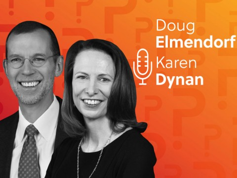 Doug Elmendorf and Karen Dynan