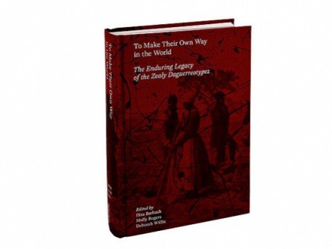 Photograph of the cover of To Make Their Own Way in the World: The Enduring Legacy of the Zealy Daguerreotypes
